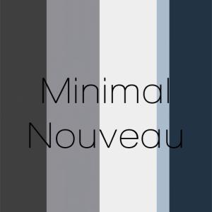 Minimal Nouveau - March_April TLC